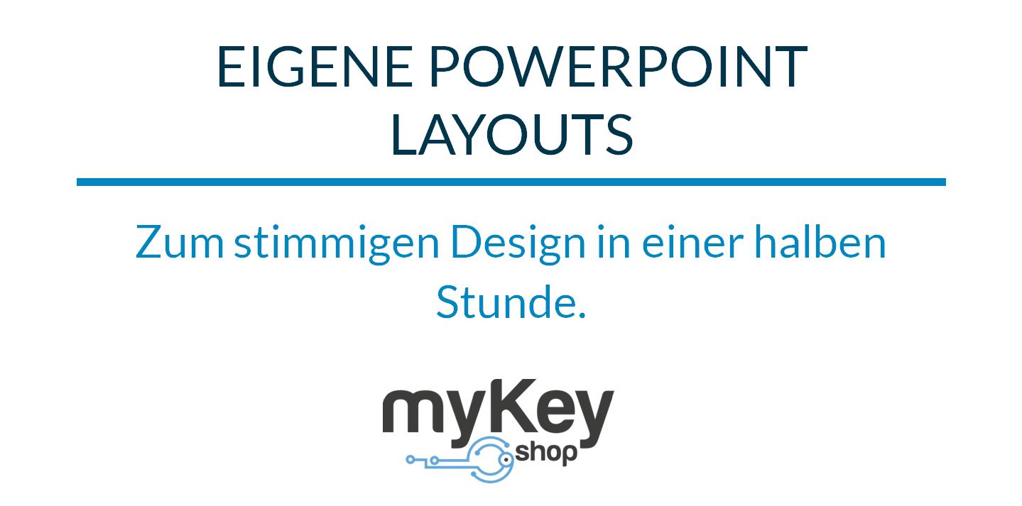 in powerpoint eigene layouts erstellen – in 1/2 stunde zum profidesign