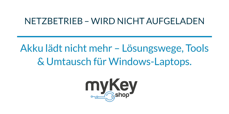 mykey-netzbetrieb-nicht-aufgeladen