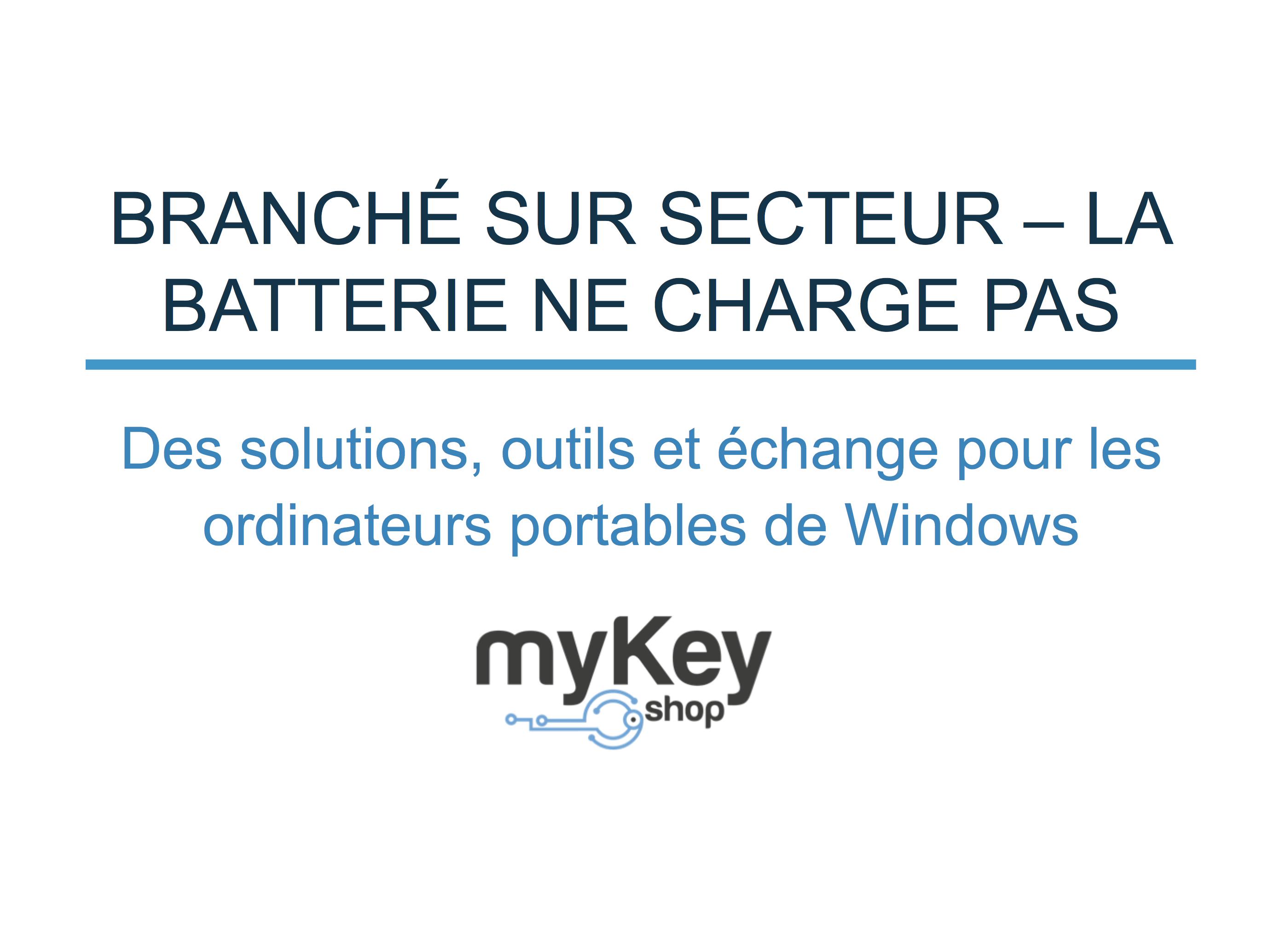 Branche sur secteur Batterie